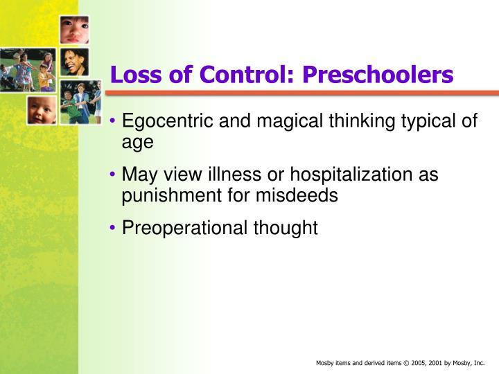 Loss of Control: Preschoolers