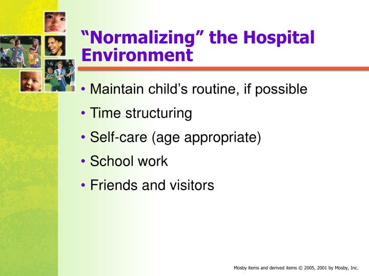 """""""Normalizing"""" the Hospital Environment"""