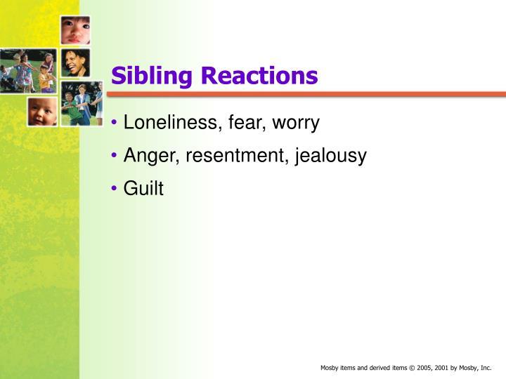 Sibling Reactions