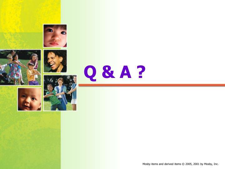 Q & A ?