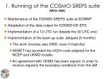 1 running of the cosmo sreps suite arpa simc