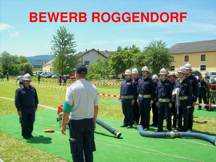 BEWERB ROGGENDORF