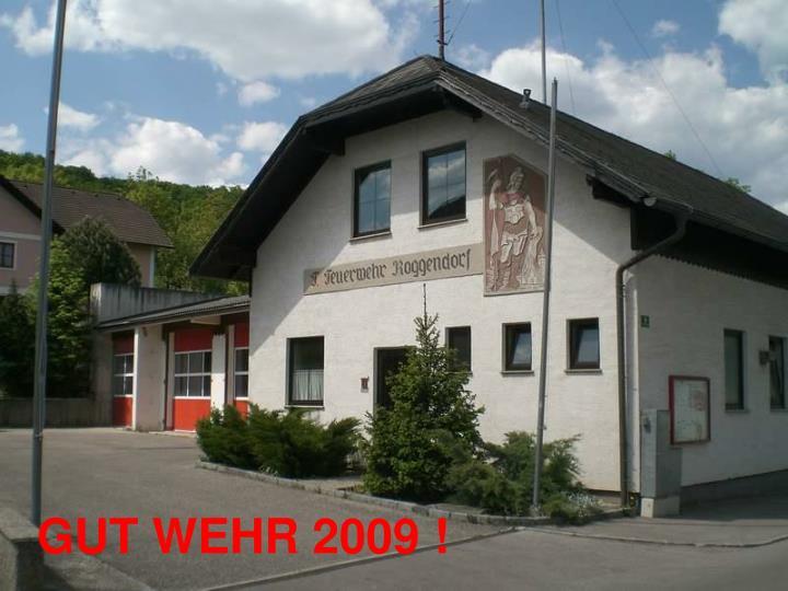 GUT WEHR 2009 !