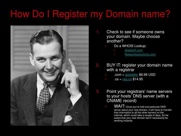 How Do I Register my Domain name?