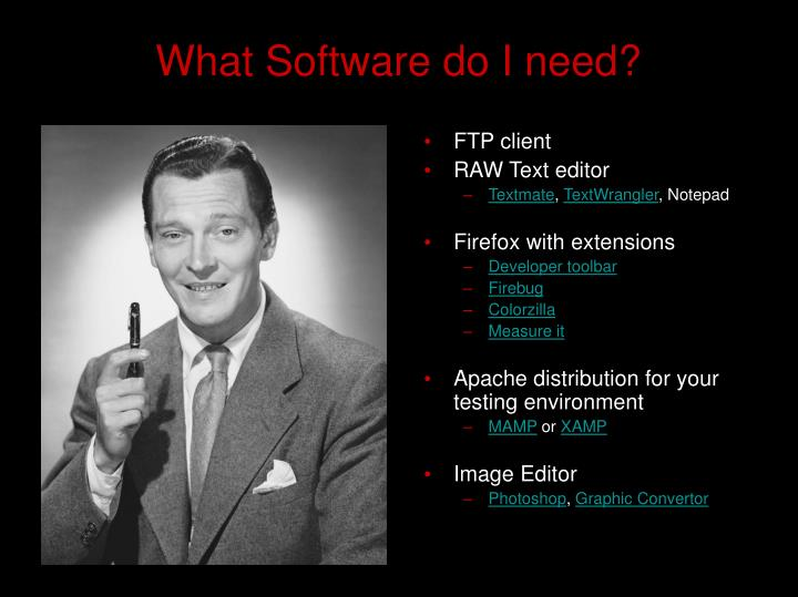 What Software do I need?