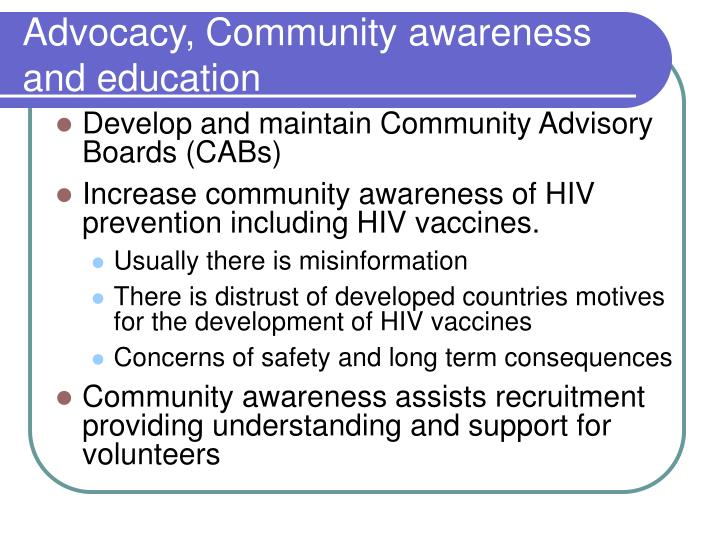 Advocacy, Community awareness and education