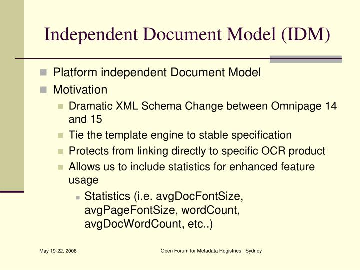 Independent Document Model (IDM)