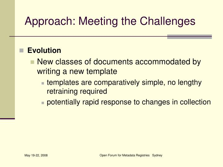 Approach: Meeting the Challenges