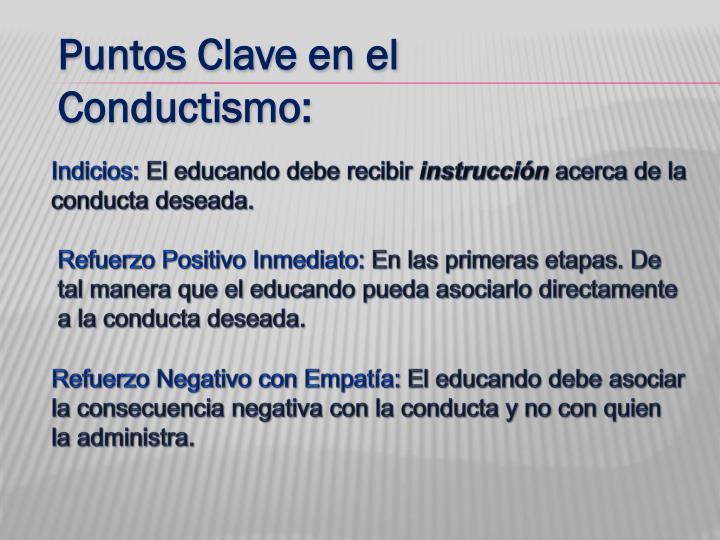 Puntos Clave en el Conductismo: