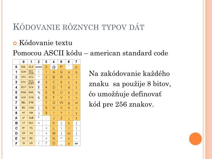 Kódovanie rôznych typov dát