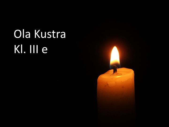 Ola Kustra