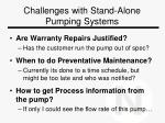 challenges with stand alone pumping systems