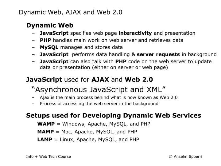 Dynamic Web, AJAX and Web 2.0
