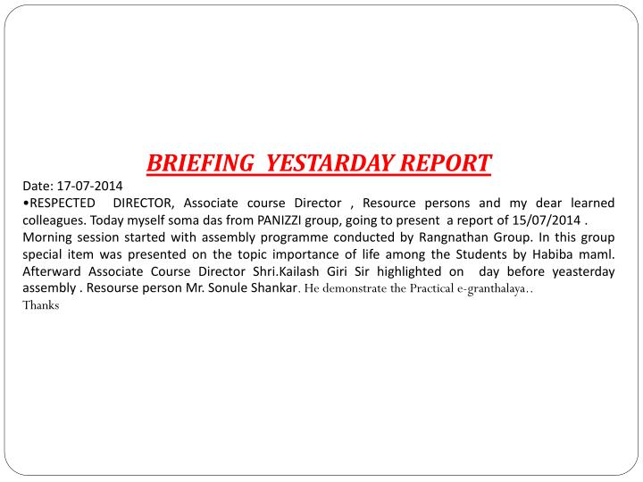 BRIEFING  YESTARDAY REPORT