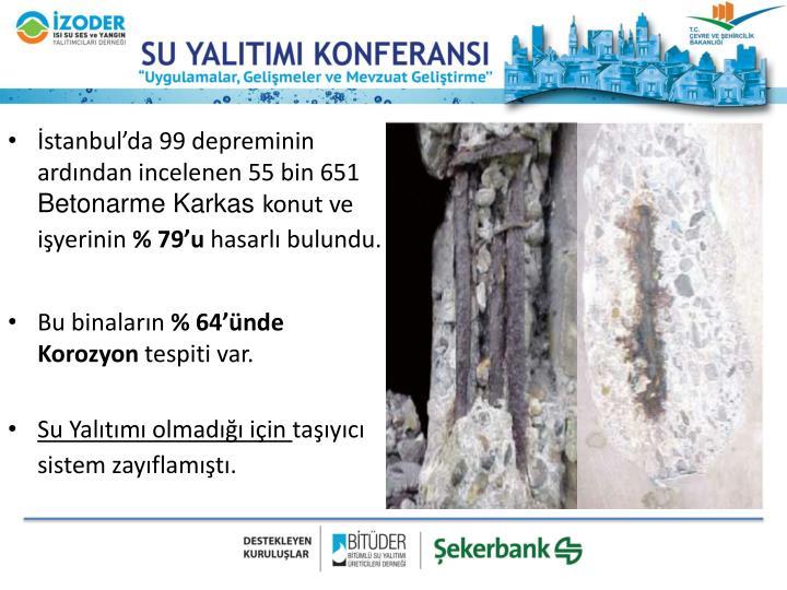 İstanbul'da 99 depreminin ardından incelenen 55 bin 651