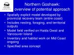 northern goshawk overview of potential approach