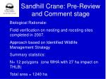 sandhill crane pre review and comment stage
