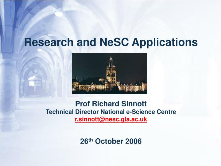 Research and NeSC Applications