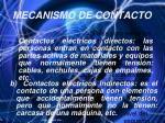 mecanismo de contacto