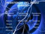 resistencia del tejido humano