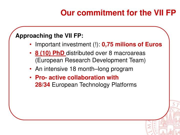 Our commitment for the VII FP