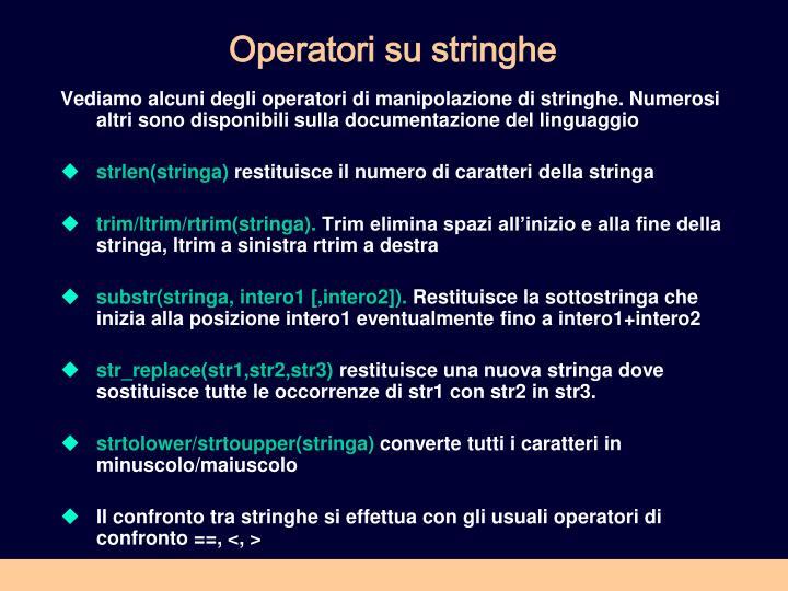 Operatori su stringhe