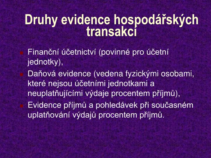 Druhy evidence hospod sk ch transakc