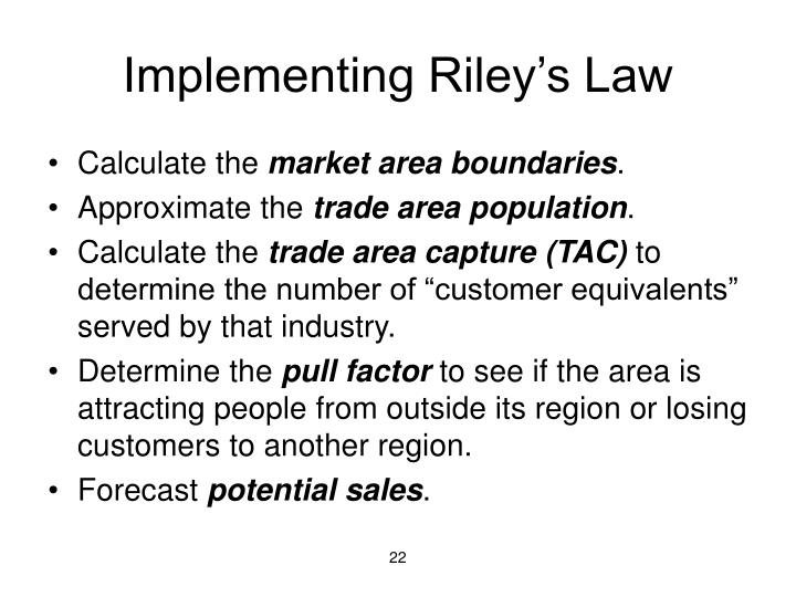 Implementing Riley's Law