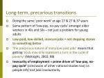 long term precarious transitions