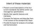 intent of these materials