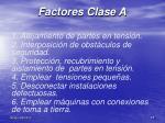factores clase a