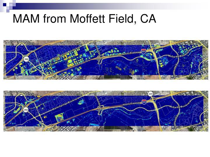 MAM from Moffett Field, CA