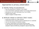 approaches to privacy preservation