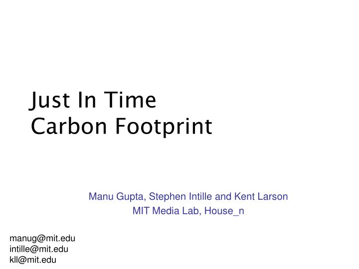 Just in time carbon footprint