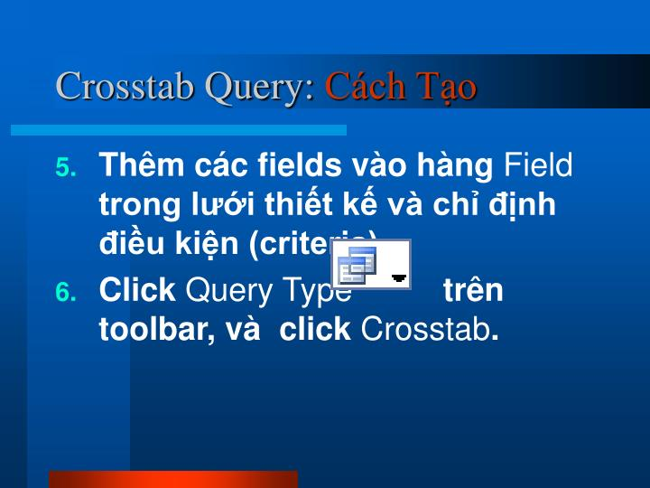 Crosstab Query: