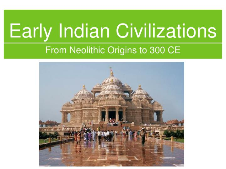 early indian civilizations n.