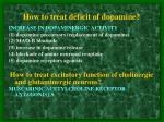 how to treat deficit of dopamine