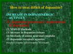 how to treat deficit of dopamine1