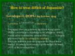 how to treat deficit of dopamine3