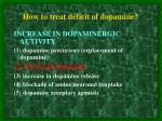 how to treat deficit of dopamine4