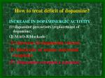 how to treat deficit of dopamine5