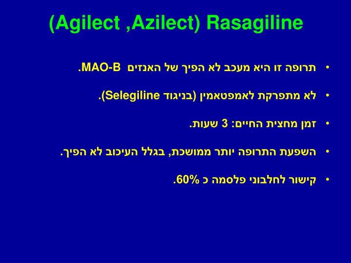 Azilect) Rasagiline