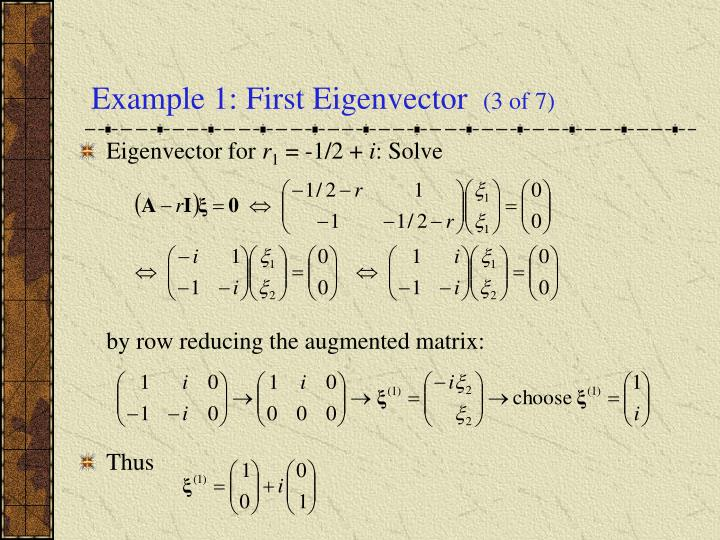 Example 1: First Eigenvector