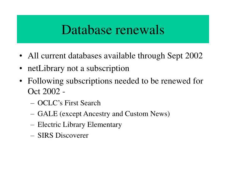 Database renewals