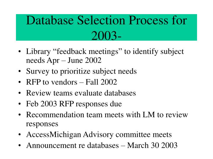 Database Selection Process for 2003-