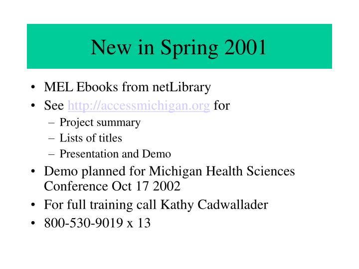 New in Spring 2001