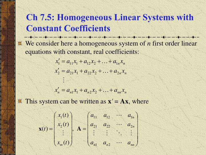 PPT - Ch 7 5: Homogeneous Linear Systems with Constant