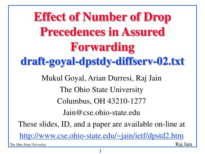Effect of number of drop precedences in assured forwarding draft goyal dpstdy diffserv 02 txt