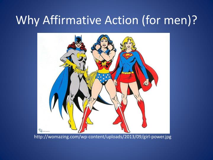 Why Affirmative Action (for men)?
