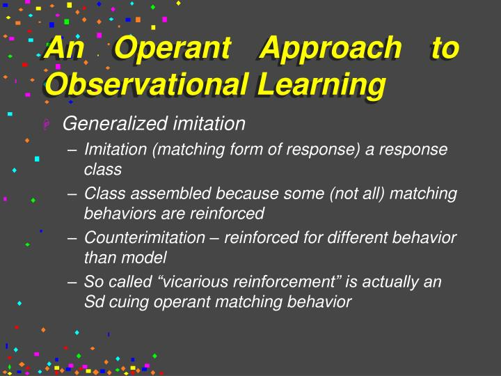 An Operant Approach to Observational Learning